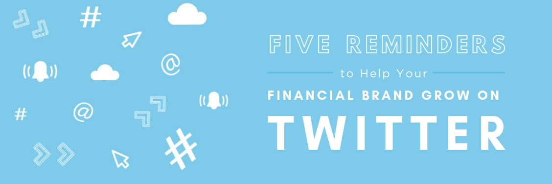 Grow Financial Brand on Twitter